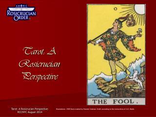 Tarot:  A Rosicrucian Perspective