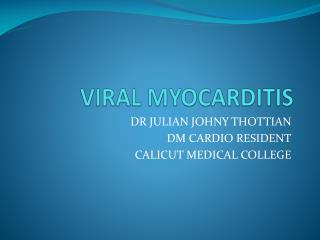 VIRAL MYOCARDITIS