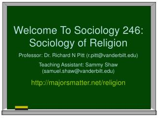 Welcome To Sociology 246:  Sociology of Religion
