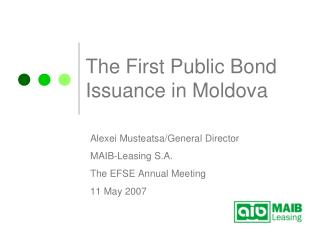 The First Public Bond Issuance in Moldova