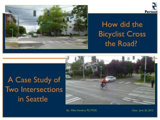 How did the Bicyclist Cross the Road?
