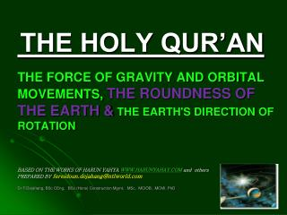 The Holy Qur'an is the Word of Allah