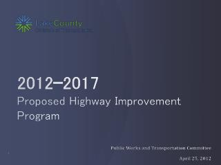 2012-2017 Proposed Highway Improvement Program