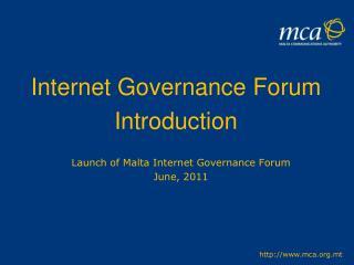 Launch of Malta Internet Governance Forum June, 2011