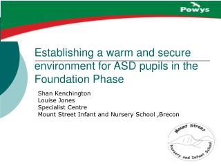 Establishing a warm and secure environment for ASD pupils in the Foundation Phase