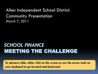 School Finance meeting The Challenge