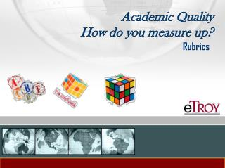 Academic Quality How do you measure up?