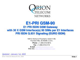 E1-PRI GSM-90 E1 PRI ISDN GSM Gateway with 30 X GSM Interface(s) 90 SIMs per E1 Interfaces