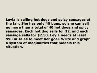 Let  d  represent the number of hot dogs, and let  s  represent the number of sausages.