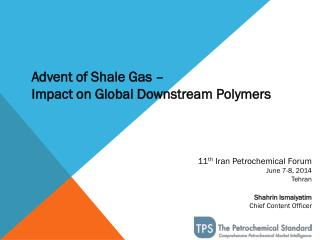 11 th  Iran Petrochemical Forum June 7-8, 2014 Tehran Shahrin Ismaiyatim Chief Content Officer