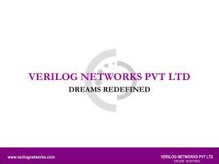 VERILOG NETWORKS PVT LTD