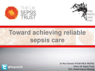Toward achieving reliable sepsis care