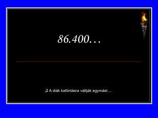86.400…