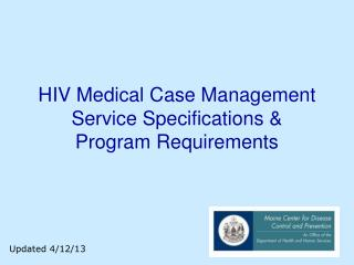 HIV Medical Case Management Service Specifications &  Program Requirements