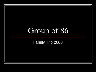 Group of 86