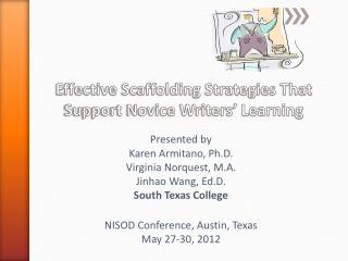 Effective Scaffolding Strategies That Support Novice Writers' Learning