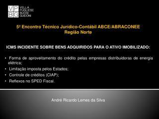 5� Encontro T�cnico Jur�dico-Cont�bil ABCE/ABRACONEE Regi�o Norte