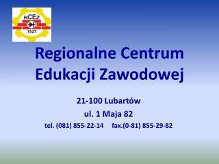 Regionalne Centrum Edukacji Zawodowej