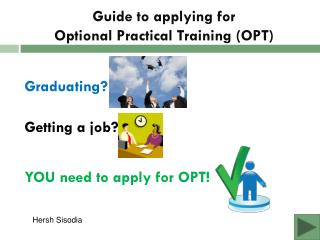 Guide to applying for  Optional Practical Training (OPT)