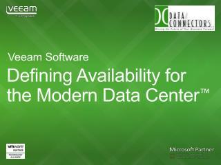 Defining Availability  for the Modern Data Center ™