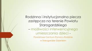 Powiatowe Centrum Pomocy Rodzinie  w Starogardzie Gda?skim
