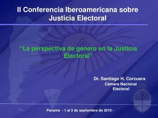 Dr. Santiago H. Corcuera Cámara Nacional          Electoral