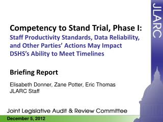 Competency to Stand Trial, Phase I: