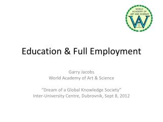 Education & Full Employment