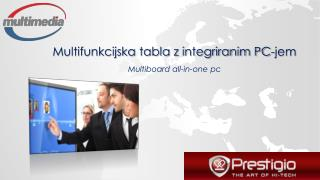 Multifunkcijska tabla z integriranim PC-jem Multiboard all-in-one pc