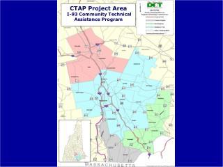 CTAP Project Area I-93 Community Technical Assistance Program