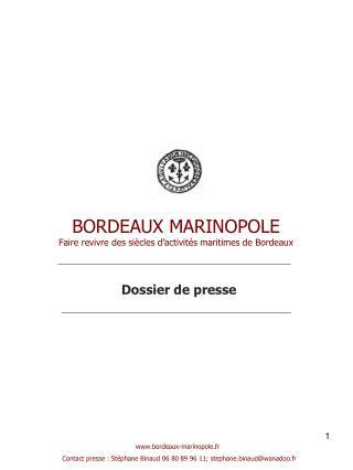 BORDEAUX MARINOPOLE Faire revivre des siècles d'activités maritimes de Bordeaux