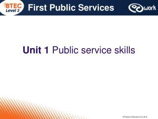 Unit 1 Public service skills