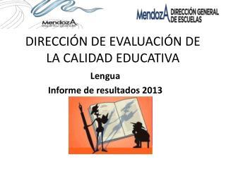 DIRECCI�N DE EVALUACI�N DE LA CALIDAD EDUCATIVA