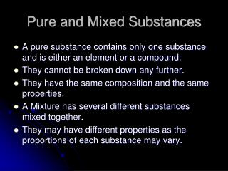 Pure and Mixed Substances