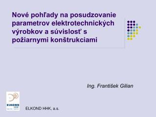 Ing. František Gilian