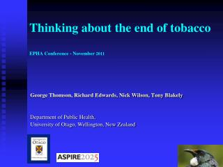 Thinking about the end of tobacco EPHA Conference - November  2011