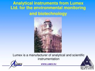 Analytical instruments from Lumex Ltd. for the environmental monitoring and biotechnology