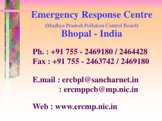 Emergency Response Centre  ( Madhya Pradesh Pollution Control Board ) Bhopal - India