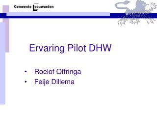 Ervaring Pilot DHW