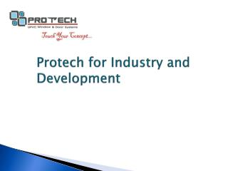 Protech  for Industry and Development