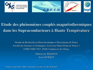 Etude des phénomènes couplés magnétothermiques  dans les Supraconducteurs à Haute Température