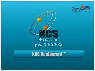 KCS Restaurant™