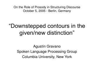 """Downstepped contours in the given/new distinction"""