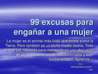99 excusas para enga�ar a una mujer