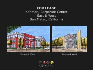 FOR LEASE Kenmark Corporate Center East & West San Mateo, California