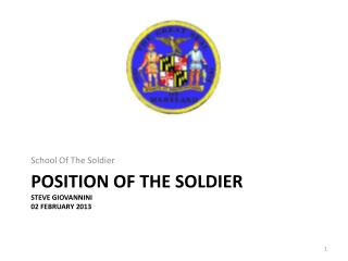 Position of the soldier Steve Giovannini 02 February 2013