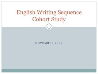 English Writing Sequence Cohort Study