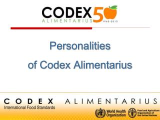 Personalities  of Codex Alimentarius