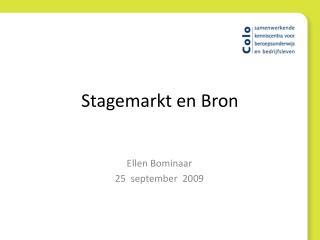 Stagemarkt en Bron