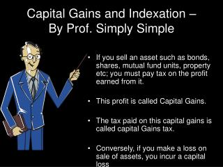 Capital Gains and Indexation –  By Prof. Simply Simple